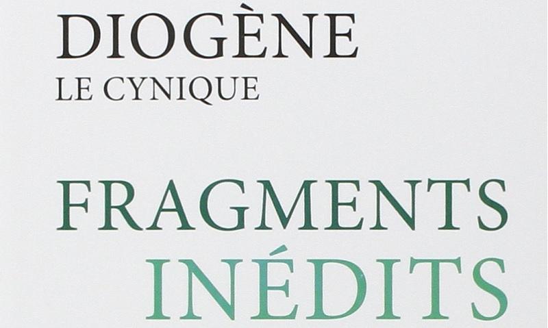 """Couverture du livre """"Diogène le Cynique, Fragments inédits"""""""