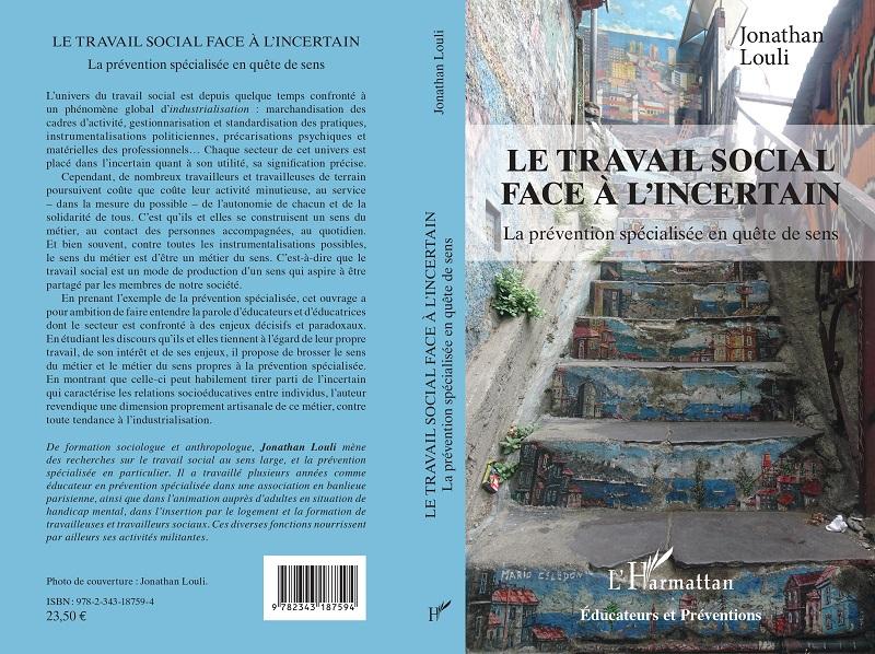 """Couverture et 4e de couverture du livre """"Le travail social face à l'incertain"""""""
