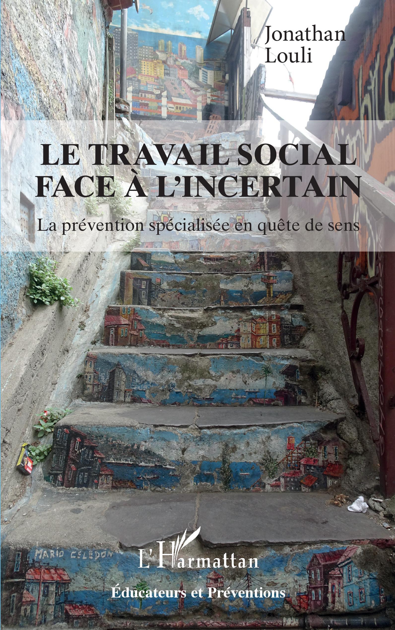 Couverture du livre « Le travail social face à l'incertain » de Jonathan Louli