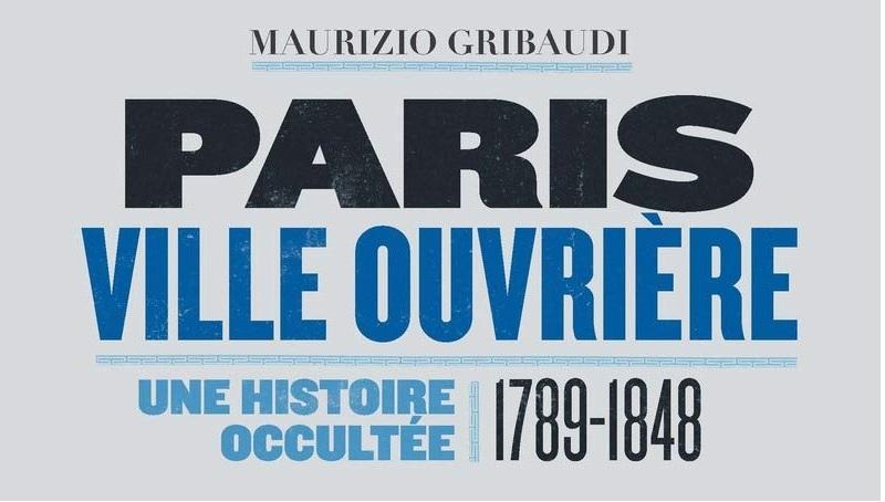 """Couverture du livre """"Paris, ville ouvrière"""""""