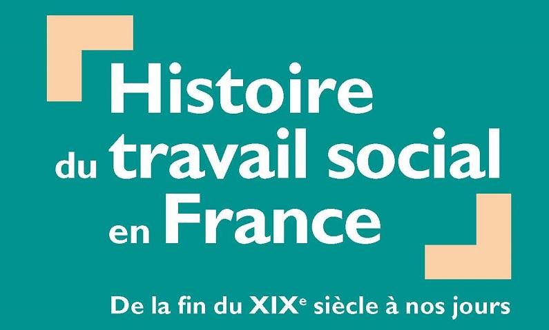 """Couverture du livre """"Histoire du travail social"""""""