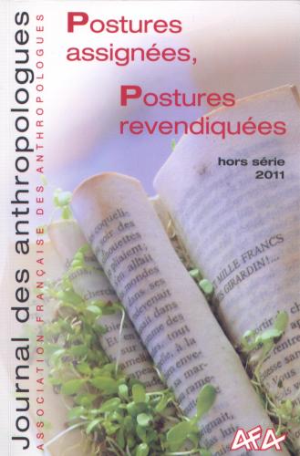 Couverture du n° Postures assignés postures revendiquées du Journal des anthropologues