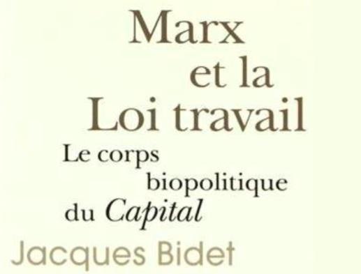 """Couverture du livre de Jacque Bidet """"Marx et la loi travail"""""""
