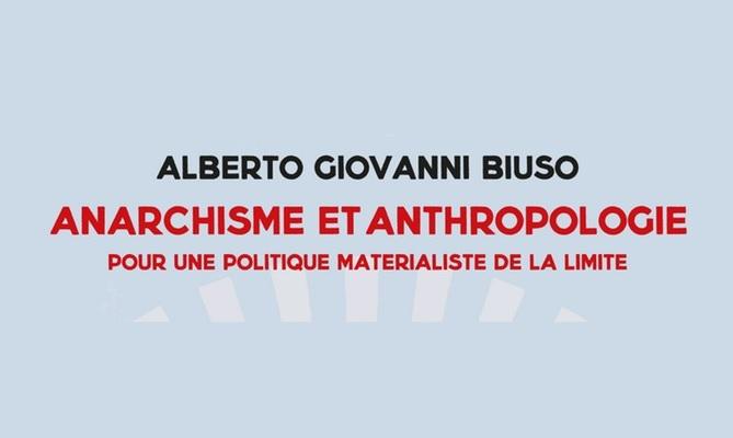 """Couverture du livre de Biuso """"Anarchisme et anthropologie"""""""