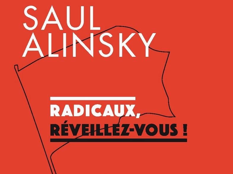 """Couverture du livre de Saul Alinsky """"Radicaux réveillez vous"""""""