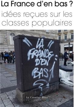 """Couverture du livre collectif """"La France d'en bas ? (...)"""""""