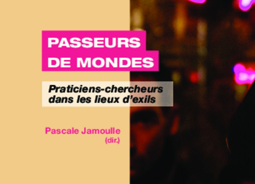 """Couverture du livre dirigé par Pascale Jamoulle """"Passeurs de mondes"""""""